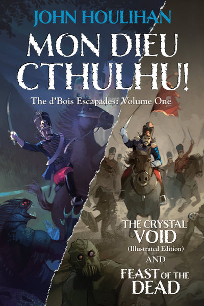 Mon Dieu Cthulhu! The d'Bois Escapades - Volume One - PDF
