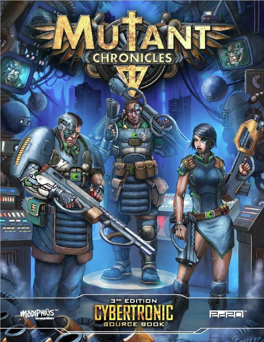 Mutant Chronicles: Cybertronic source book - Modiphius Entertainment