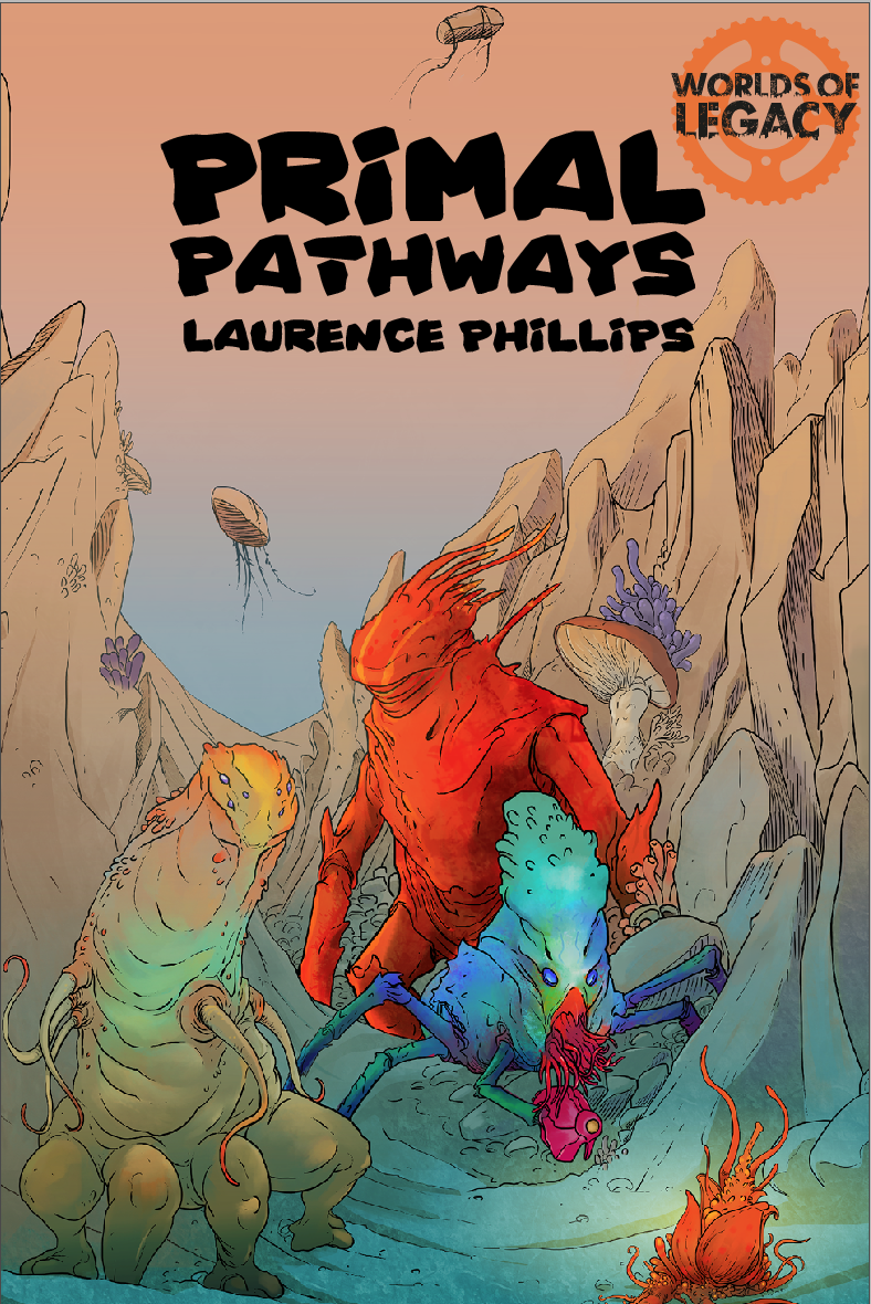 Legacy: Primal Pathways (Worlds of Legacy 2) - PDF