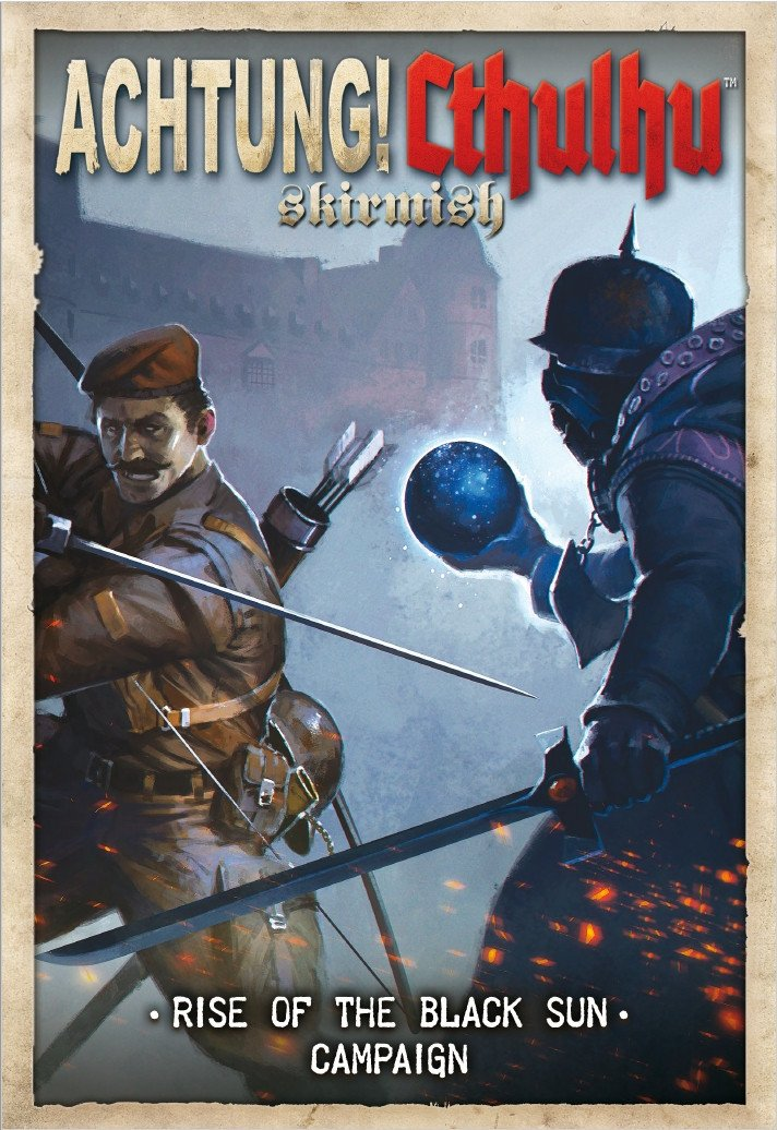 Achtung! Cthulhu Skirmish: Rise of the Black Sun campaign PDF - Modiphius Entertainment
