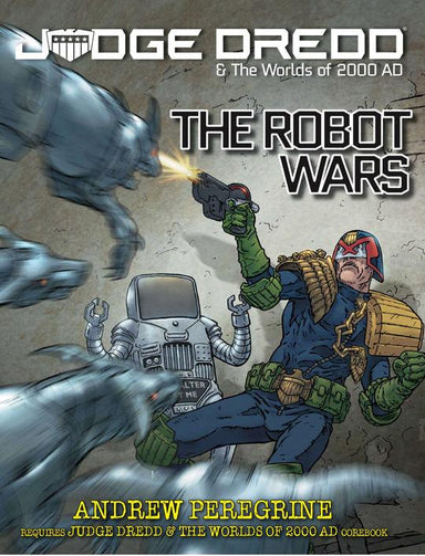 Judge Dredd: The Robot Wars