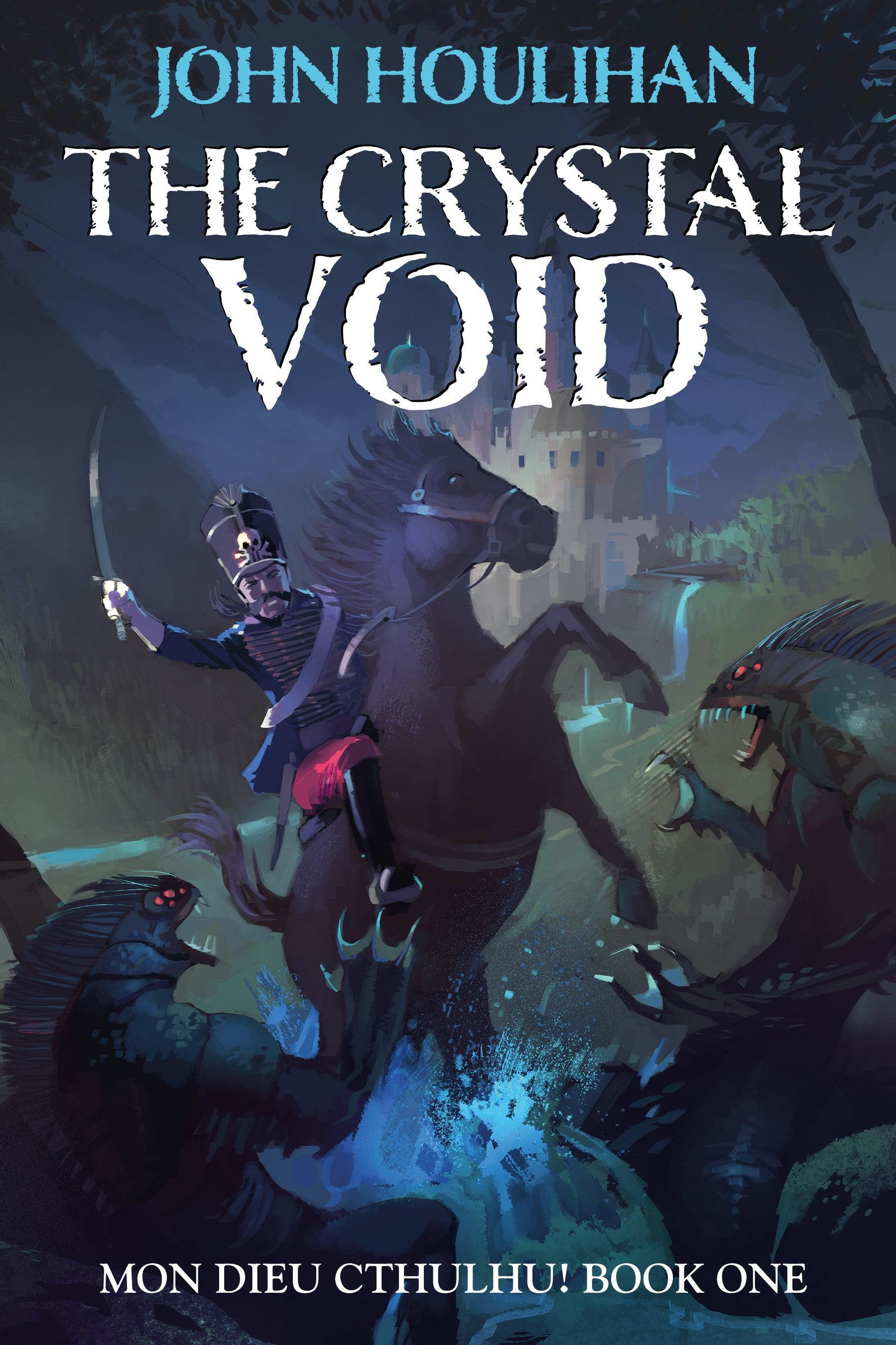 Mon Dieu Cthulhu! The Crystal Void (Illustrated Edition)