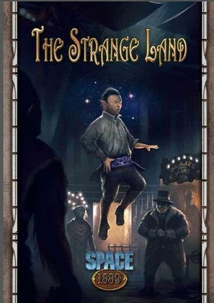 Space: 1889 The Strange Land (Savage Worlds Edition)