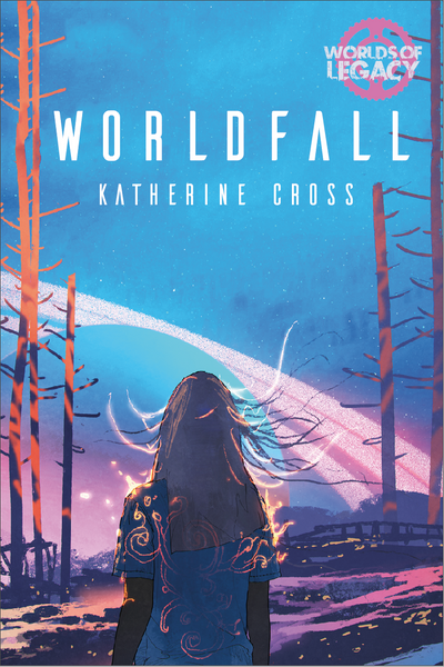 Legacy: Worldfall (Worlds of Legacy 5)