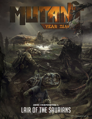 Mutant: Year Zero Zone Compendium 1 - Lair of the Saurians - Modiphius Entertainment