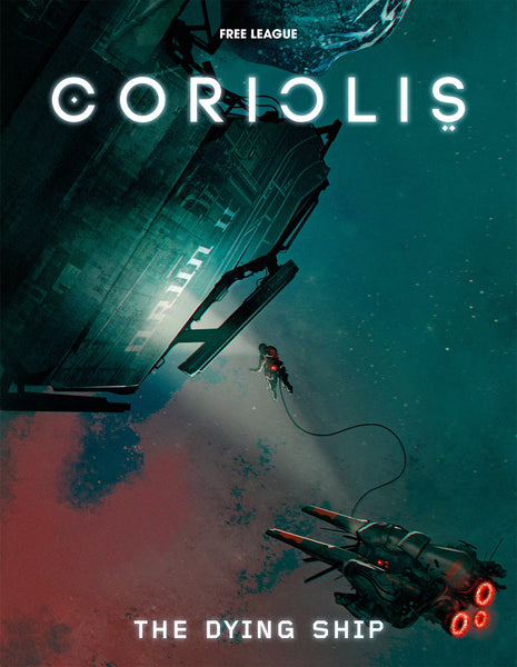 Coriolis: The Dying Ship - Modiphius Entertainment