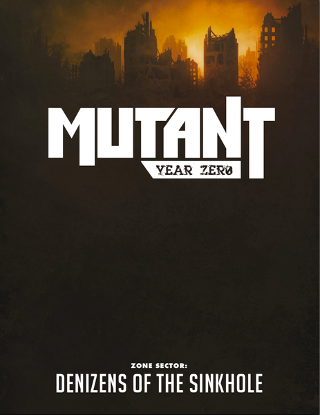 Mutant: Year Zero - Denizens of the Sinkhole - PDF