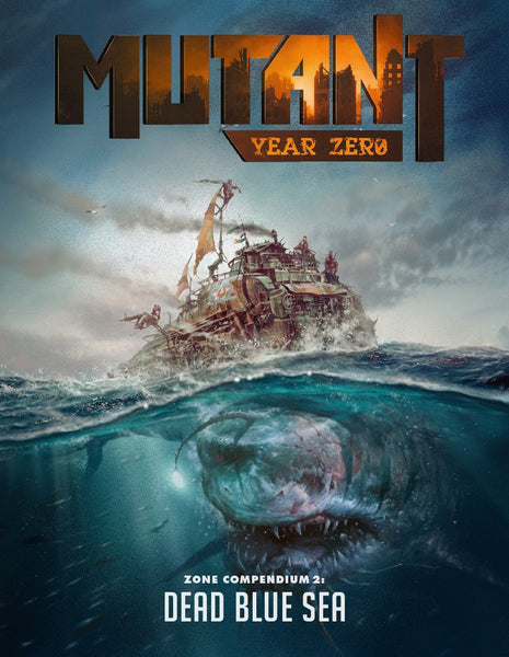 Mutant: Year Zero Zone Compendium 2 - Dead Blue Sea - PDF