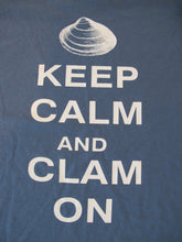 "Load image into Gallery viewer, ""Keep Calm and Clam On"" Indigo Blue T-Shirt"
