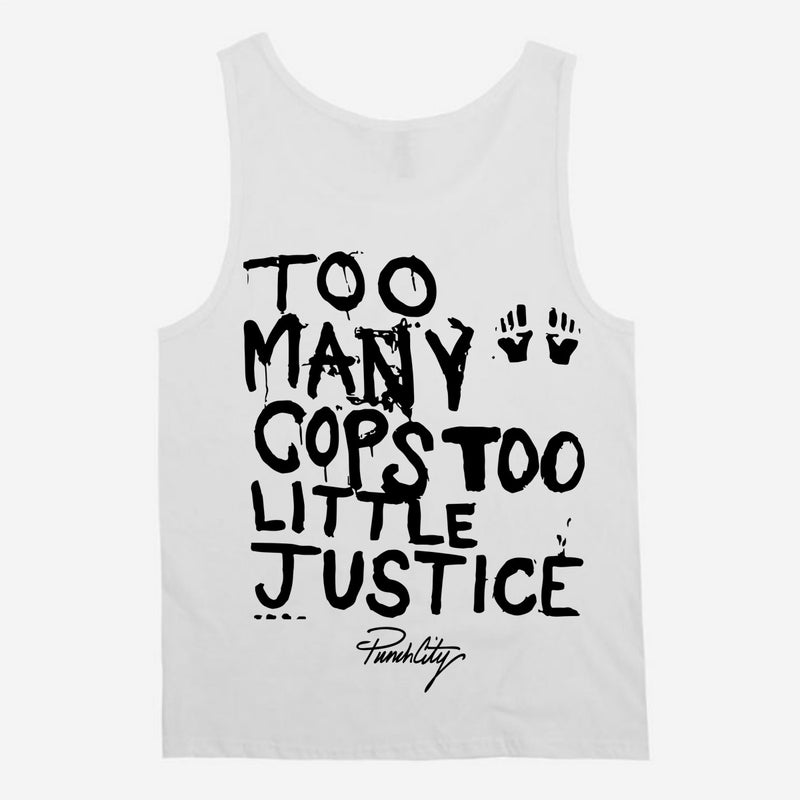 Too Many Cops Too Little Justice Unisex Tank