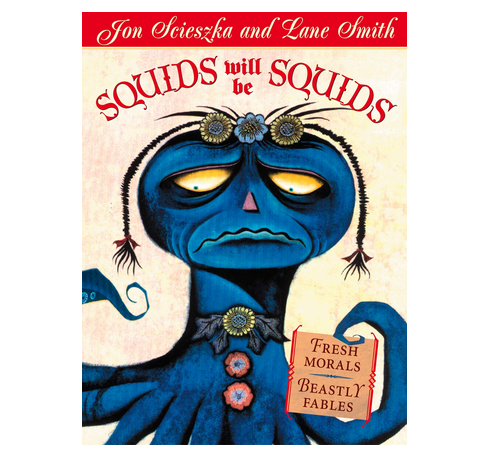 Squids Will Be Squids