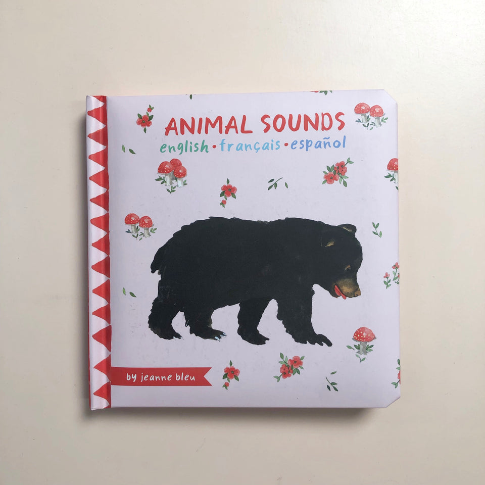 Animal Sounds: English, French, and Spanish Edition