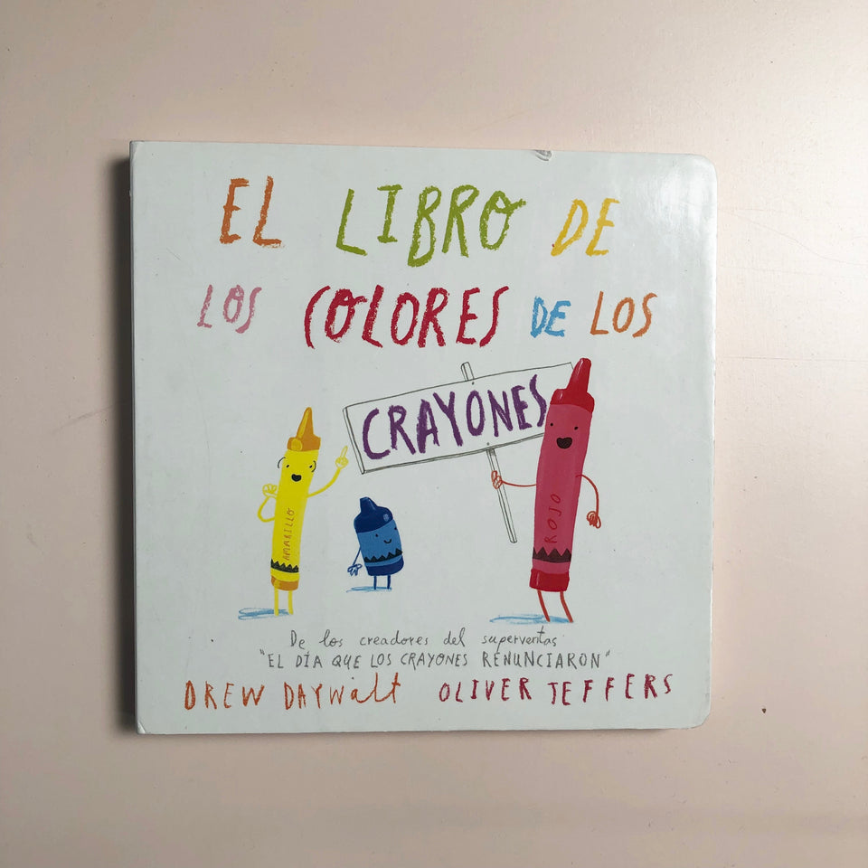 The Crayons' Book of Colors/El Libro De Los Colores: Spanish Edition