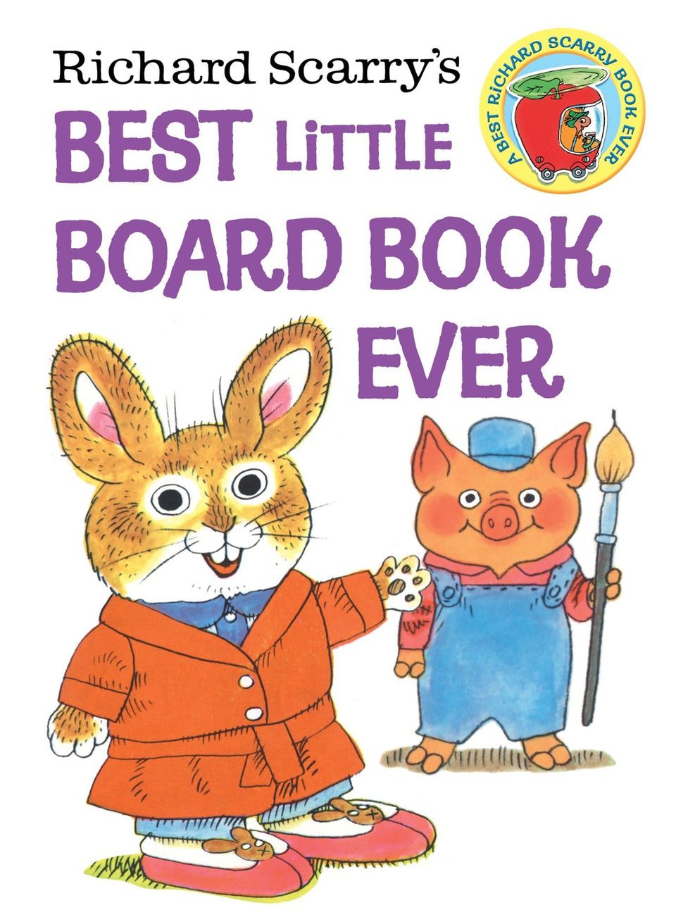 Richard Scarry's: Best Little Board Book Ever