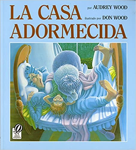 The Napping House/Casa Adormecida: Bilingual Spanish Edition