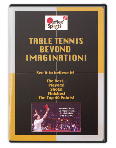 Table Tennis Beyond Imagination DVD