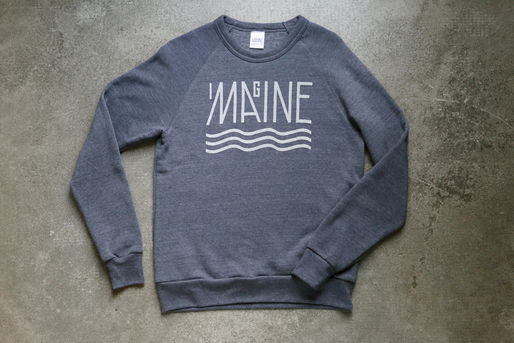 Imagine Maine Sweatshirt