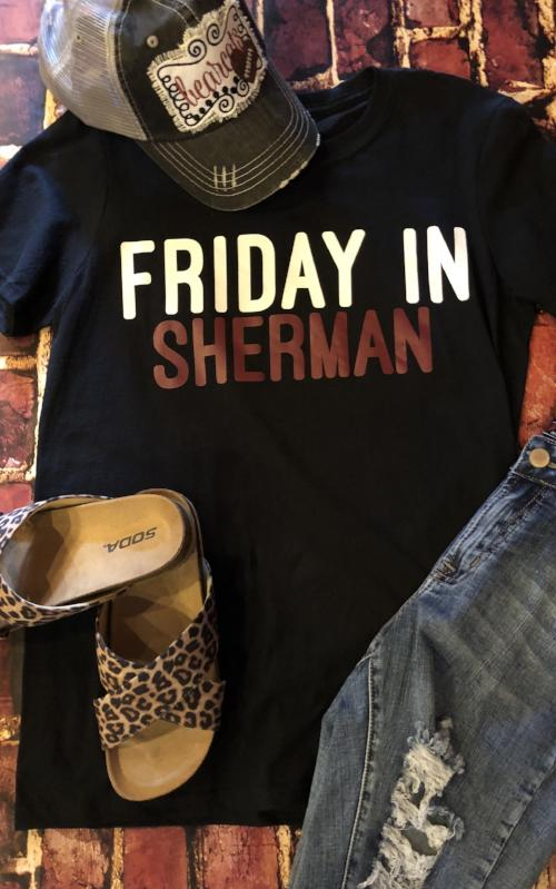 Friday in Sherman Shirt