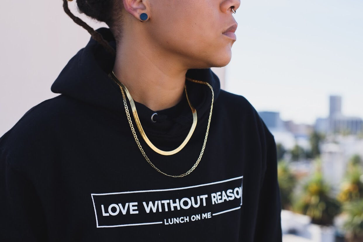 Black Love Without Reason Hoodie