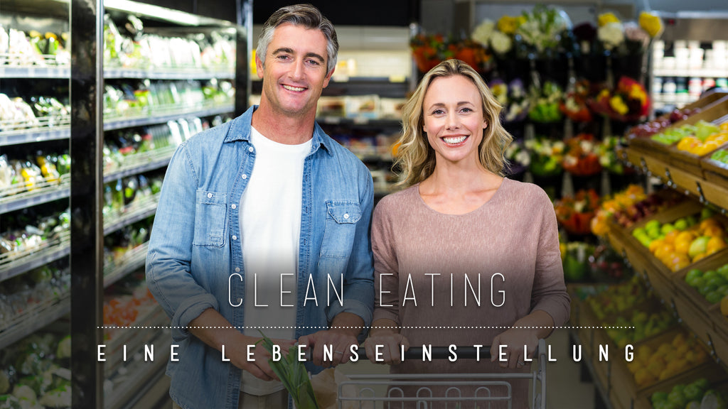 Der Clean Eating Trend
