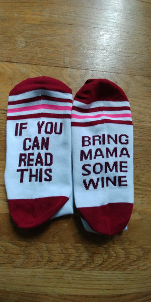 If You Can Read This Bring Mama Some Wine Socks