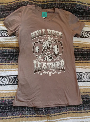 Hell Bent For Leather Barrel Racer Tee