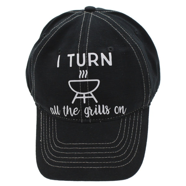 Baseball Cap I Turn All The Grills On Rodeo Trucker Style