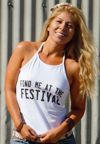 Find Me At The Festival Halter Top Shirt by Original Cowgirl Clothing Co.