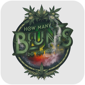 HOW MANY BLUNTS DO YOU NEED