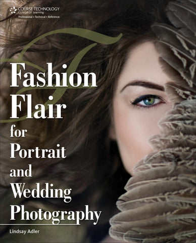 Lindsay Adler Photography Fashion Flair for Portrait and Wedding Photography