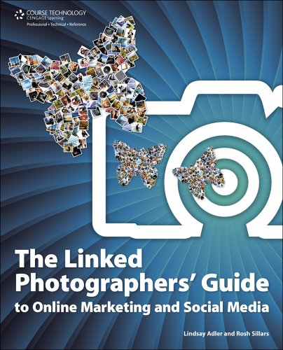 The Linked Photographers Guide to Online Marketing and Social Media - Signed