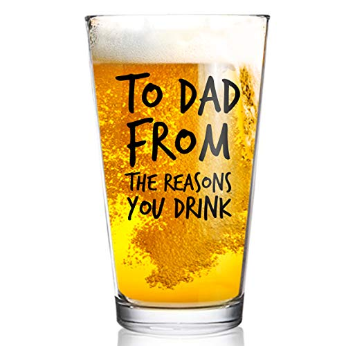 To Dad From the Reasons You Drink Funny Dad Beer Glass -16 oz USA Glass