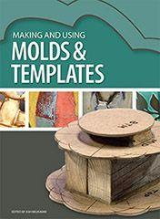 Making and Using Molds and Templates