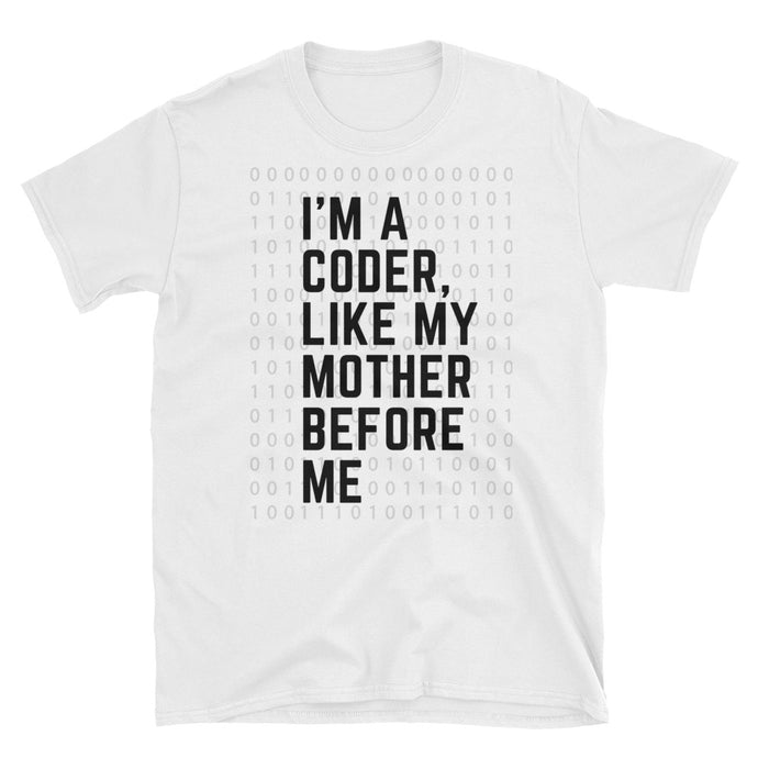 I'm a coder like my mother