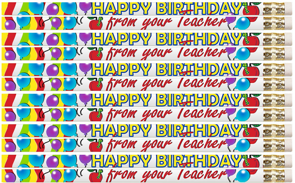 D2267 Happy Birthday From Your Teacher - 36 Qty Package - Birthday Pencils - Express Pencils