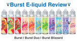 All Flavors of Burst E-liquid | Blizzard Duo Original (Review)