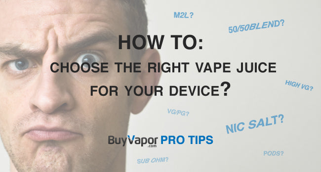 How To Choose the Right E-Juice for Your Tank