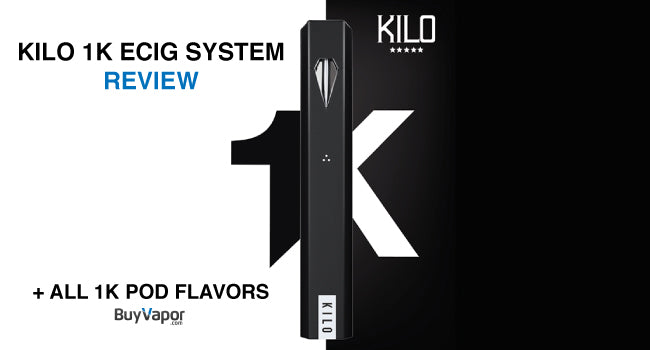 Kilo E-liquid 1K Pod System Review