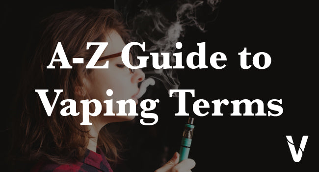 Vaping Terminology for Beginner Vapers