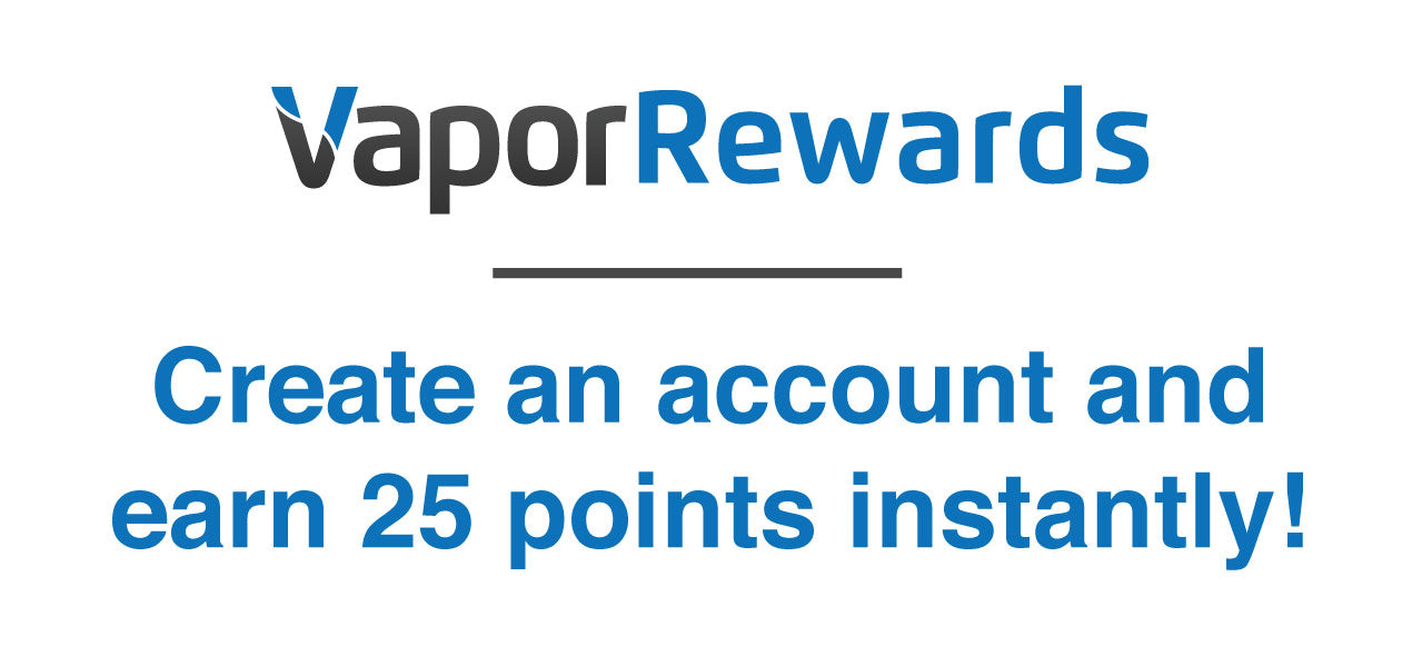 VaporRewards instant 25 Points