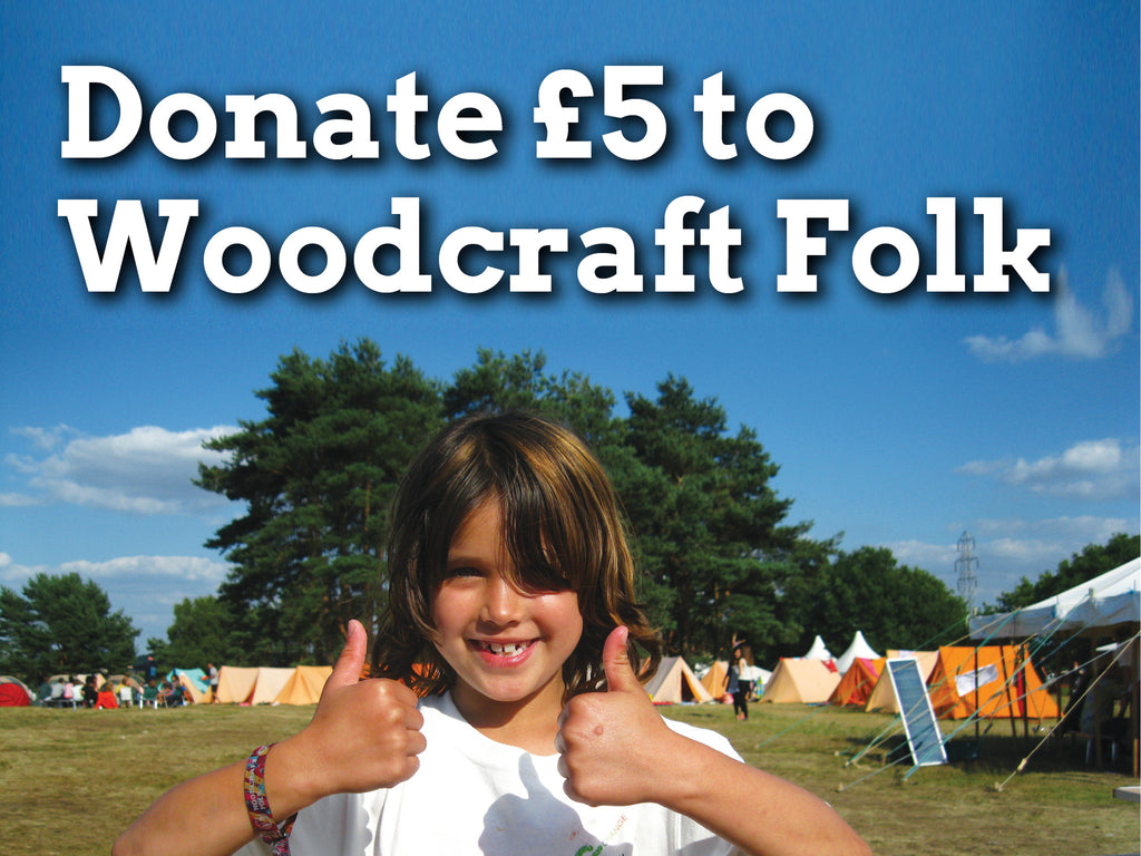 Donate £5 to Woodcraft Folk