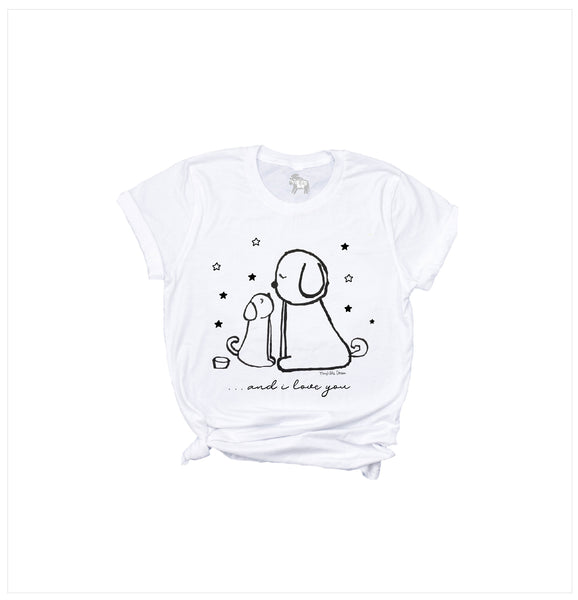 ...and I love you Tee for Toddler girls and boys