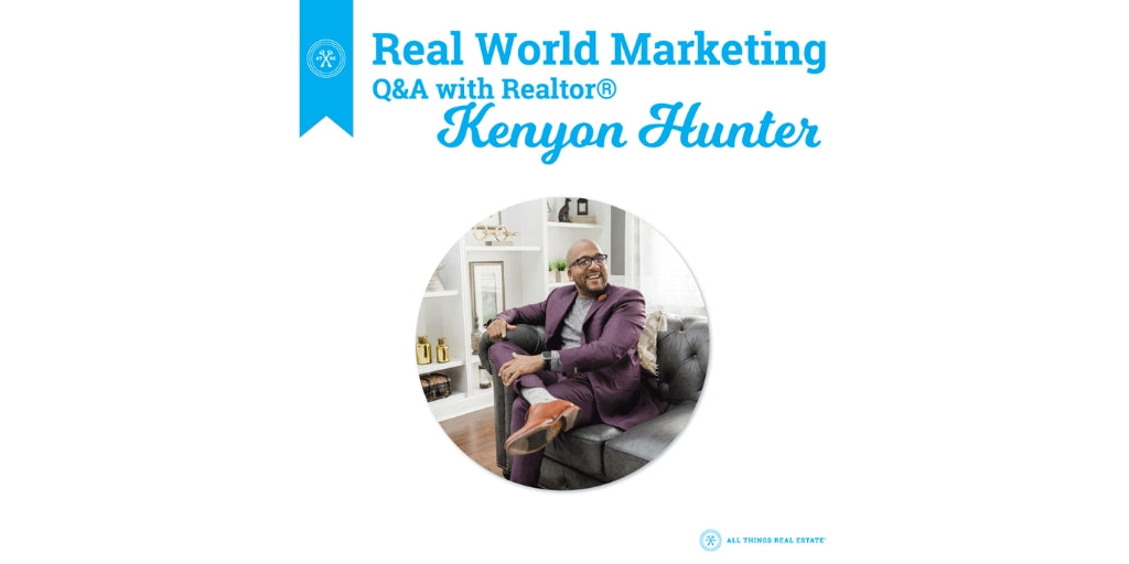 Real World Marketing: Q&A with Kenyon Hunter