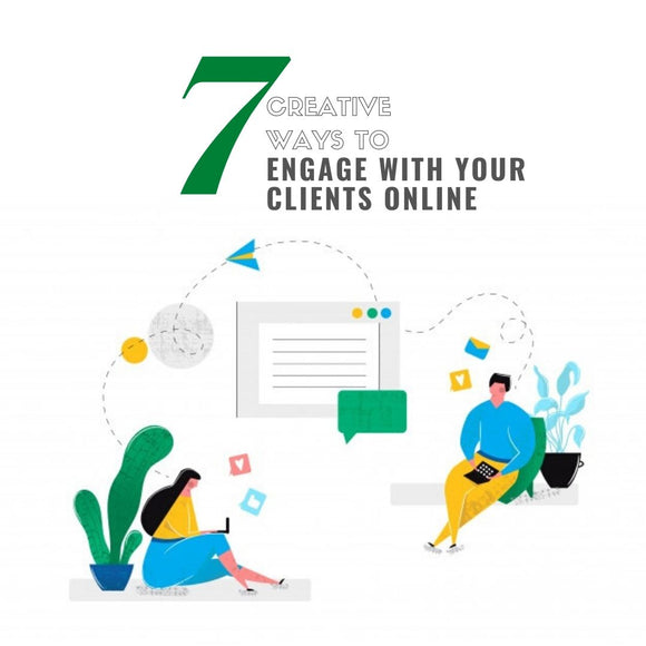 7 Creative Ways to Engage with Your Customers Online