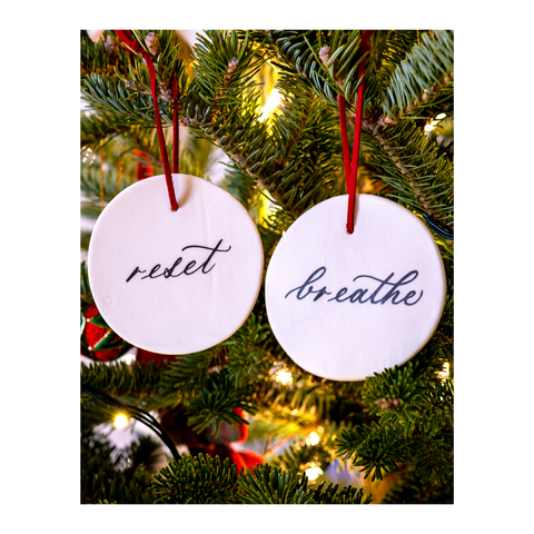 "Hand-calligraphed ""Reset"" and ""Breathe"" on Porcelain Christmas Ornaments"