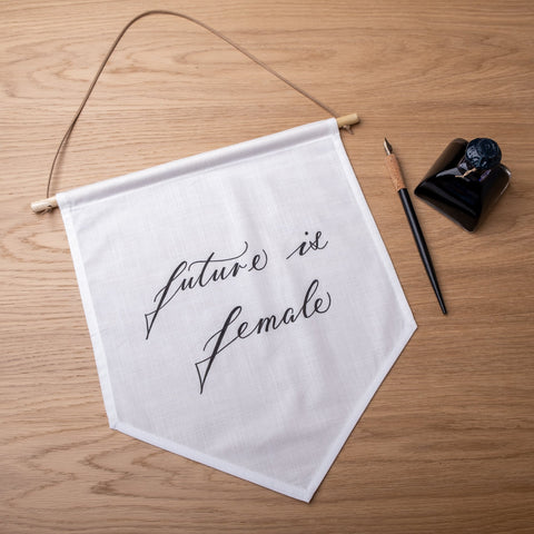 'Future is female' Hand-Calligraphed Linen Banner - Darling Spring