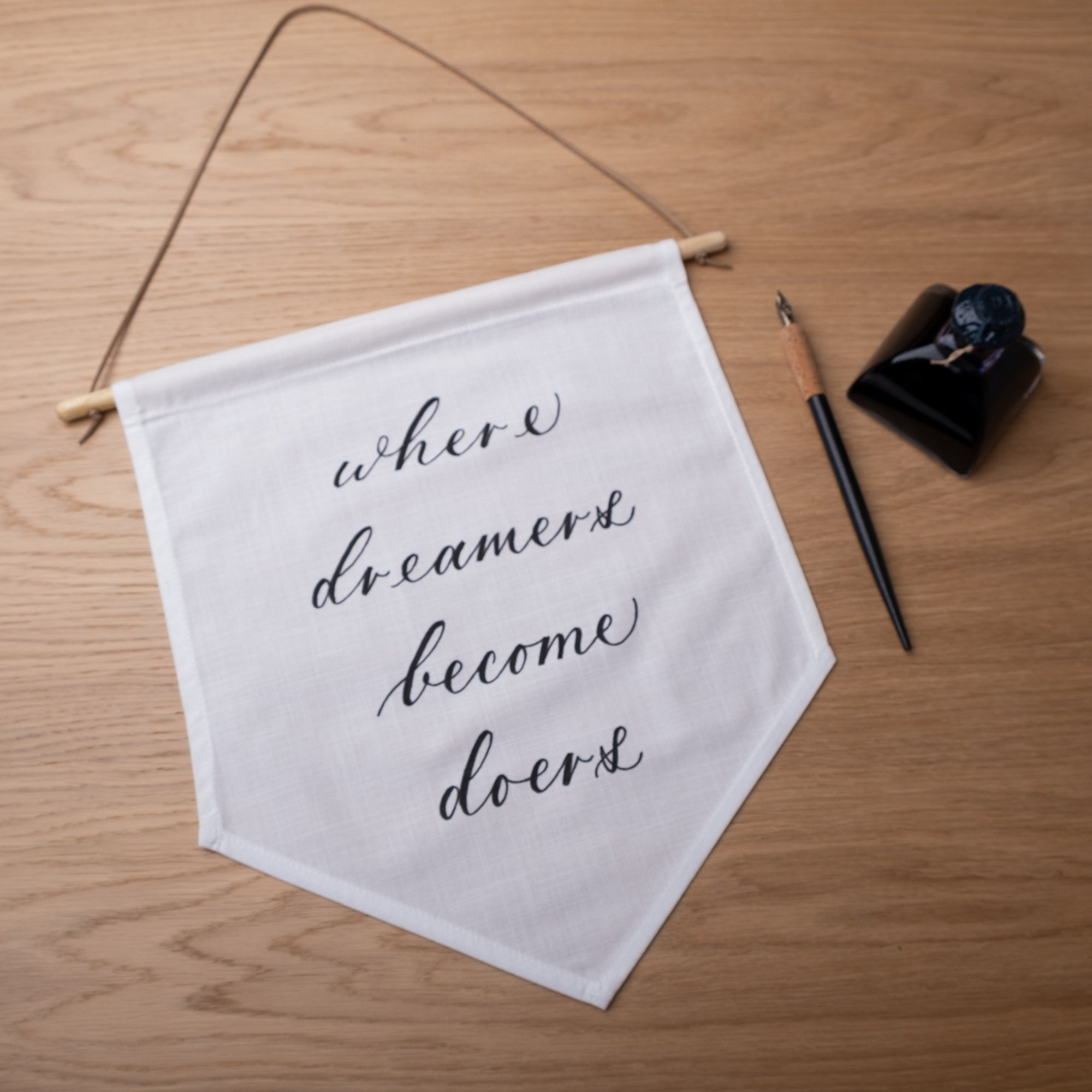 Where dreamers become doers Linen Banner