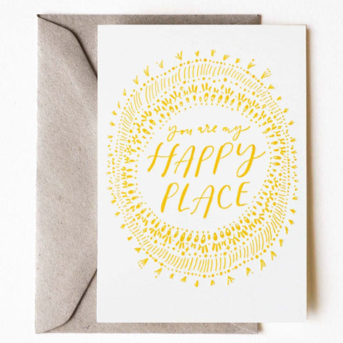 You Are My Happy Place Greeting Card - Darling Spring