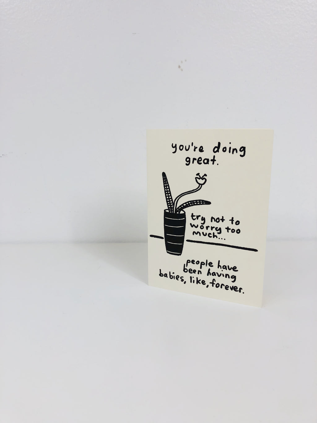 YOU'RE DOING GREAT (BABY) CARD