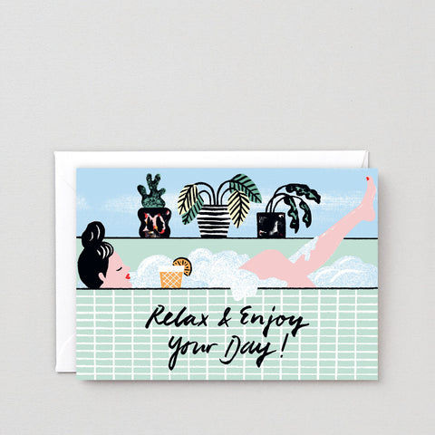 RELAX AND ENJOY GREETING CARD